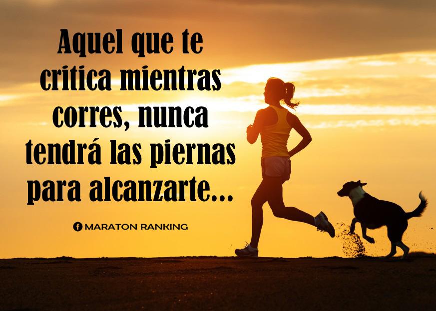 Las 30 Frases Más Motivadoras Para Runners Marathon Ranking